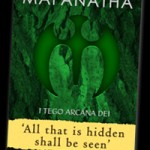 maranatha i tego arcana dei