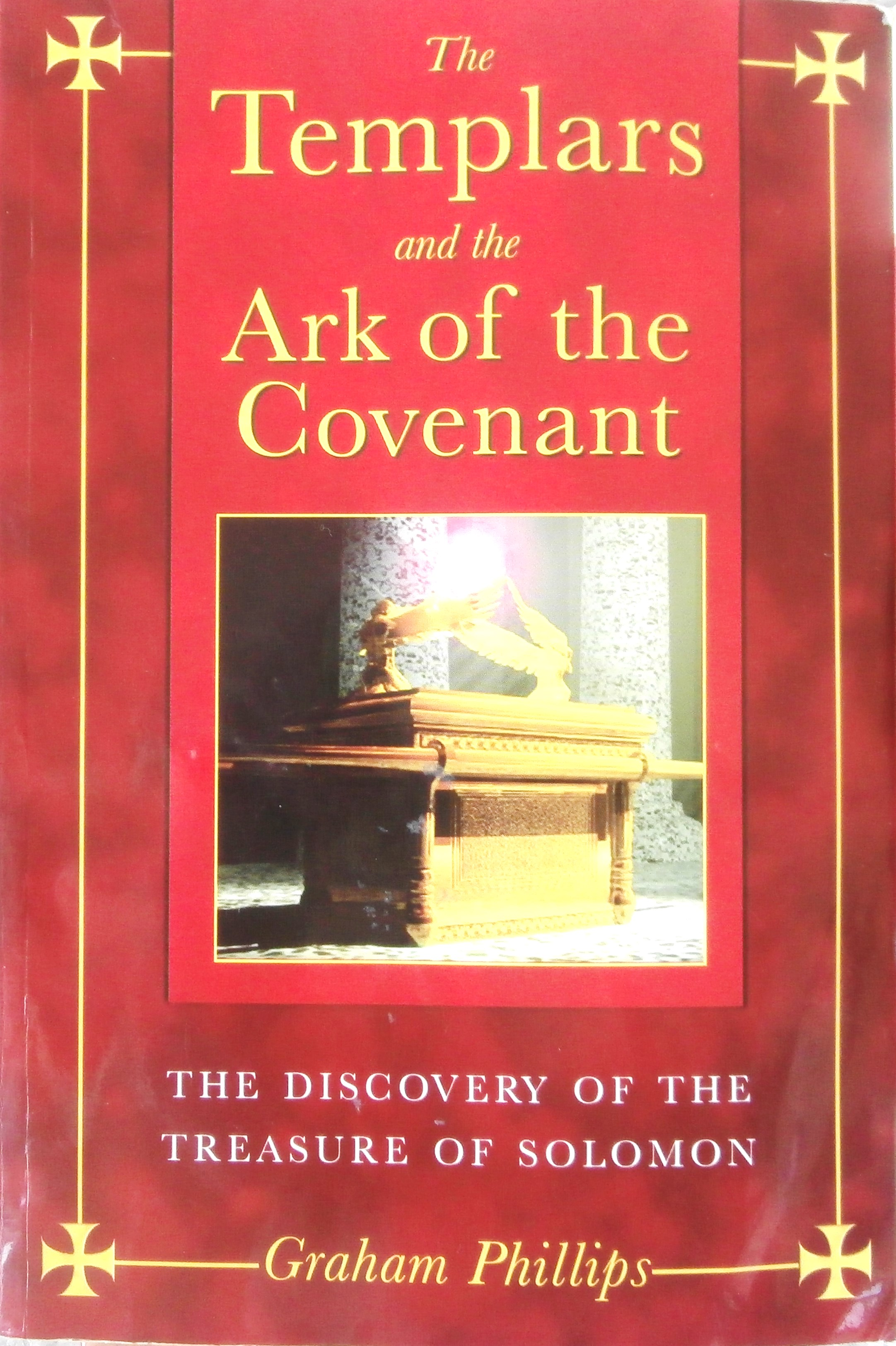 Graham Phillips The Templars and the Ark of the Covenant
