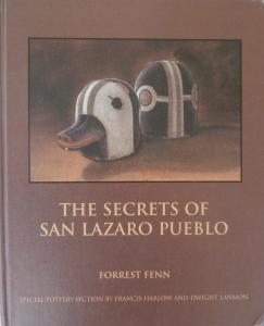 Signed book by Forrest: Secrets of San Lazaro Pueblo