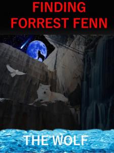 Wolf finding forrest fenn cover