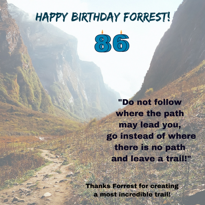 Happy Birthday Forrest Fenn and Special Weekly Words from