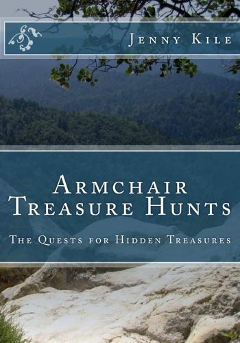 Top Ten Armchair Treasure Hunts and Their Lost Treasures to Find